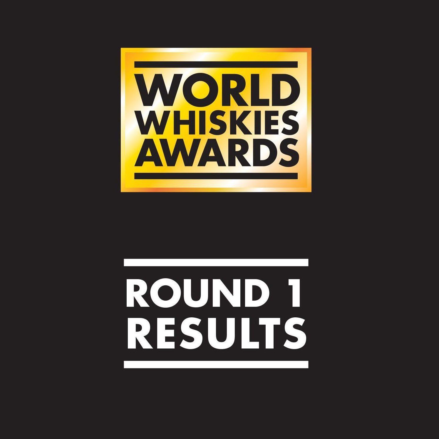 World Whiskies Awards  Wyniki rundy pierwszej!