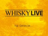 Whisky LIVEna świecie...