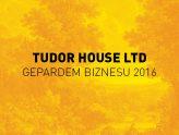 Tudor House Gepardem Biznesu 2016